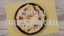 Ekspresowa tarta z karmelizowaną cebulą