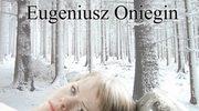 """""""Eugeniusz Oniegin"""" na deskach gdańskiej opery"""