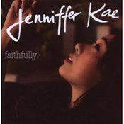 Jenniffer Kae: -Faithfully