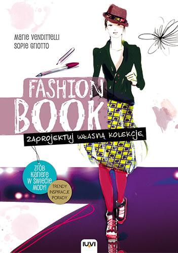 Fashion book. Zaprojektuj własną kolekcję /materiały prasowe