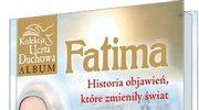 Fatima. Historia objawień, które zmieniły świat