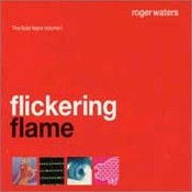 Flickering Flame. The Solo Years Vol. 1