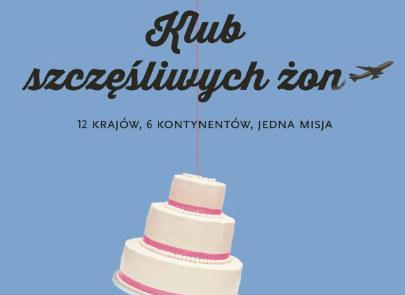 """Fragment okładki książki """"Klub szczęśliwych żon"""" /materiały prasowe"""