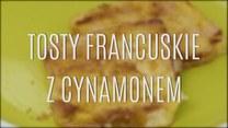 Francuskie tosty, jakich jeszcze nie jadłaś!