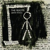The Roots: -Game Theory