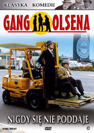 Gang Olsena nigdy się nie poddaje