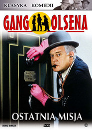 Gang Olsena. Ostatnia misja