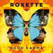 Roxette: -Good Karma