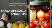 Gotuj z nową aplikacją Smaker