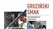 """""""Gruziński smak"""""""