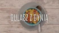 Gulasz z dynią - przepis nie tylko na jesień