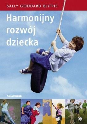 """""""Harmonijny rozwój dziecka"""" /Świat Książki"""