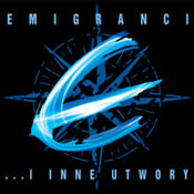 Emigranci: -...I inne utwory