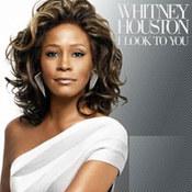 Whitney Houston: -I Look To You