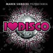 różni wykonawcy: -I Love Disco