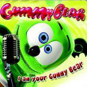 Gummy Bear: -I'm Your Gummy Bear