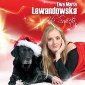 Ewa Lewandowska: -Idą Święta
