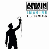 Armin Van Buuren: -Imagine (The Remixes)