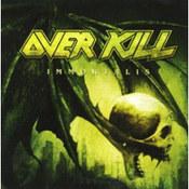Overkill: -Immortalis