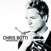 Chris Botti: -Impressions