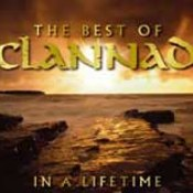 Clannad: -In A Lifetime – The Best Of