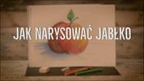 Jak narysować jabłko? Rysowanie dla dzieci