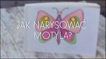 Jak narysować motyla?