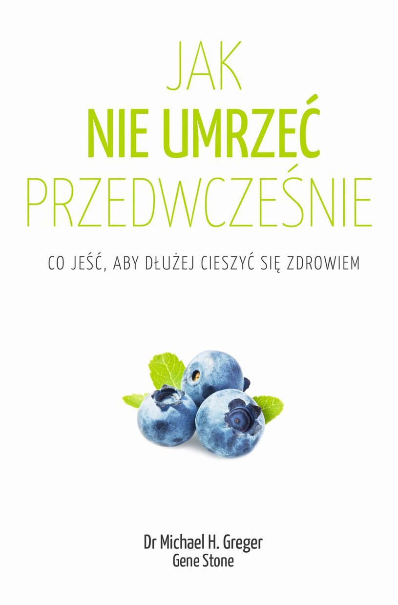 Jak nie umrzeć przedwcześnie /Styl.pl/materiały prasowe