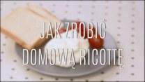 Jak zrobić domową ricottę?