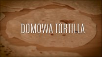 Jak zrobić domową tortillę?