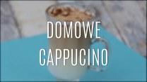 Jak zrobić domowe cappuccino?