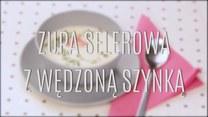 Jak zrobić zupę selerową z wędzoną szynką?