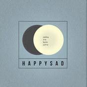 happysad: -Jakby nie było jutra
