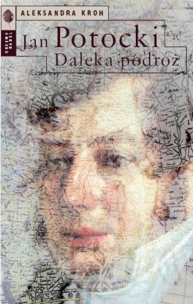 """""""Jan Potocki. Daleka podróż"""" /materiały prasowe"""