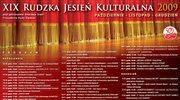Jesienią w Rudzie Śląskiej bardzo kulturalnie