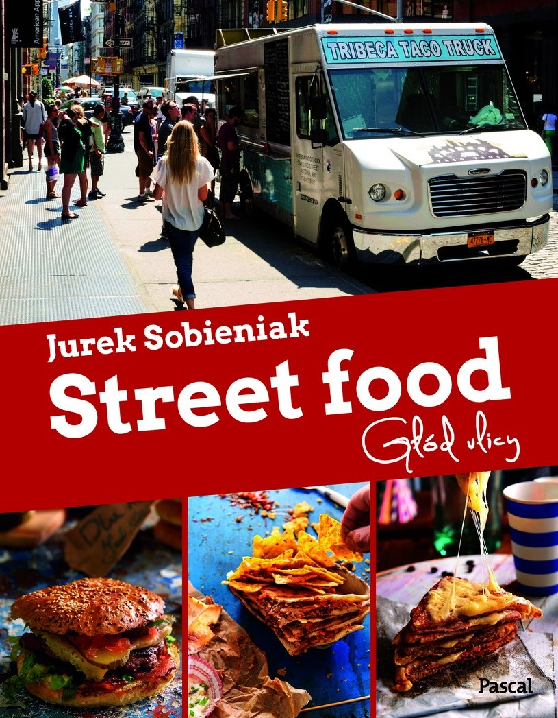 """Jurek Sobieniak """"Street food. Głód ulicy."""" /materiały prasowe"""