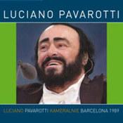 Luciano Pavarotti: -Kameralnie Barcelona 1989
