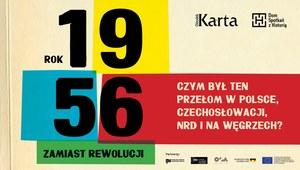 KARTA i Dom Spotkań z Historią zaprasza: Rok 1956 – zamiast rewolucji