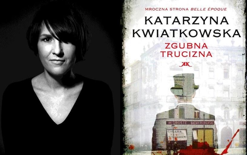 """Katarzyna Kwiatkowska, autorka ksiązki """"Zgubna trucizna"""" /materiały prasowe"""