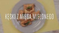 Kęski z mięsa mielonego – jak je zrobić?