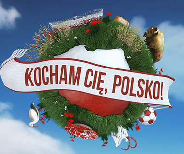 Kocham Cię, Polsko!