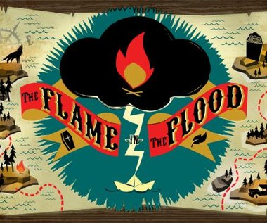 Konkurs: The Flame in the Flood - kto chciałby pograć?