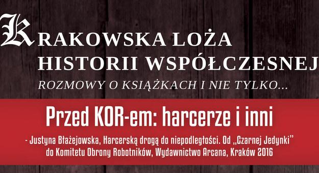 Krakowska Loża Historii Współczesnej zaprasza na spotkanie /IPN