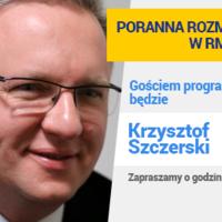 Krzysztof Szczerski będzie gościem Porannej rozmowy w RMF FM. Zapraszamy!