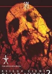 Księga Cieni: The Blair Witch 2