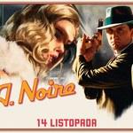 L.A. Noire trafi na nowe platformy sprzętowe