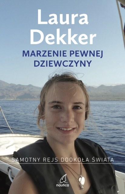 Laura Dekker - Marzenie pewnej dziewczyny /materiały prasowe