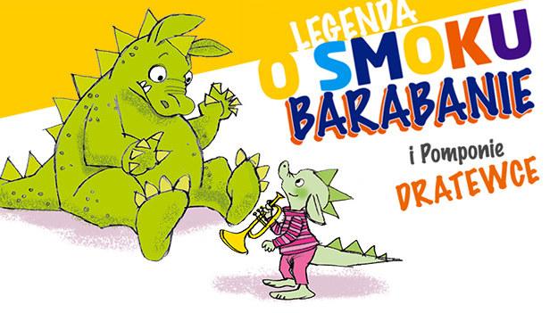 Legenda o Smoku Barabanie /RMF FM