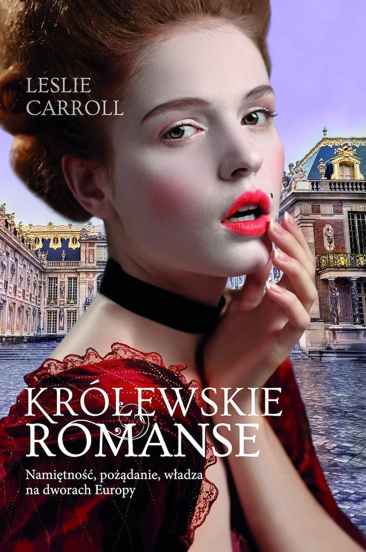 """Leslie Caroll w książce """"Królewskie romanse"""" odsłania tajemnice królewskich sypialni /materiały prasowe"""