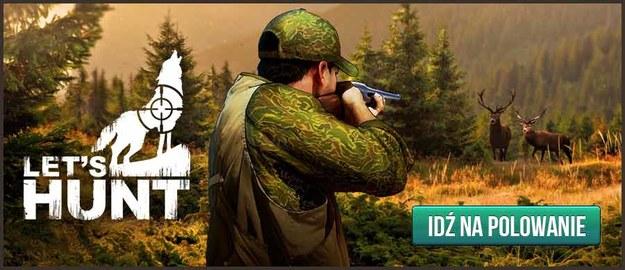 Let's Hunt Click.pl /INTERIA.PL